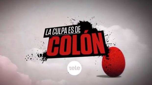 «La culpa es de Colón»: vuelve el humor a la tv